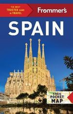 Frommer's Spain : Includes free pocket map - Patricia Harris