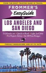 Frommer's EasyGuide to Los Angeles and San Diego : Easy Guides - Christine Delsol