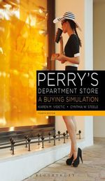 Perry's Department Store : A Buying Simulation - Karen Videtic