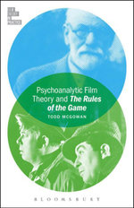 Psychoanalytic Film Theory and The Rules of the Game - Todd McGowan