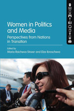 Women in Politics and Media : Perspectives from Nations in Transition