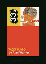Can's Tago Mago - Alan Warner