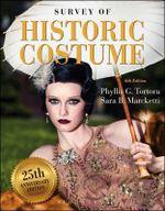 Survey of Historic Costume - Phyllis G. Tortora