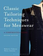Classic Tailoring Techniques for Menswear : A Construction Guide - Roberto Cabrera