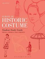 Survey of Historic Costume Student Study Guide - Phyllis G. Tortora