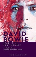 Enchanting David Bowie : Space/Time/Body/Memory