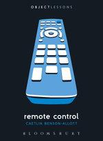 Remote Control - Caetlin Benson-Allott