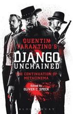 Quentin Tarantino's Django Unchained : The Continuation of Metacinema