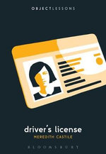 Driver's License : Object Lessons - Meredith Castile