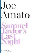 Samuel Taylor's Last Night : A Novel - Joe Amato