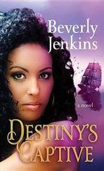 Destiny's Captive : Destiny Series - Beverly Jenkins
