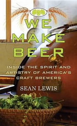 We Make Beer - Sean Lewis