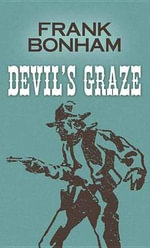 Devil's Graze : Western Stories - Frank Bonham