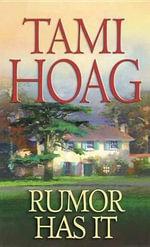 Rumor Has It - Tami Hoag