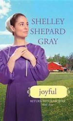 Joyful : Return to Sugarcreek - Shelley Shepard Gray