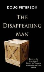 The Disappearing Man - Doug Peterson