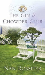 The Gin and Chowder Club - Nan Rossiter