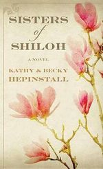 Sisters of Shiloh - Kathy Hepinstall