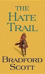 The Hate Trail - Bradford Scott