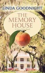 The Memory House : A Honey Ridge Novel - Linda Goodnight