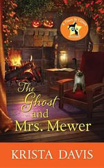 The Ghost and Mrs. Mewer : A Paws and Claws Mystery - Krista Davis