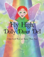 Fly High, Dolly Dawn Dell - Chloe Gayle Rose