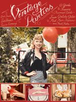 Vintage Parties : A Guide to Throwing Themed Eventsfrom Gatsby Galas to Mad Men Martinis and Much More - Linda Hansson