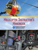 Helicopter Instructor's Handbook - Federal Aviation Administration