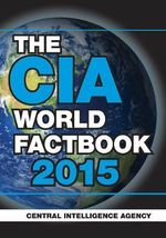 The CIA World Factbook 2015 - Central Intelligence Agency