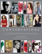 Conversations : Up Close and Personal with Icons of Fashion, Interior Design, and Art - Blue Carreon