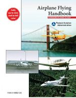 Airplane Flying Handbook : FAA-H-8083-3A - Federal Aviation Administration (FAA)