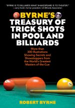 Byrne's Treasury of Trick Shots in Pool and Billiards - Robert Byrne