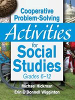 Cooperative Problem-Solving Activities for Social Studies Grades 612 - Michael Hickman