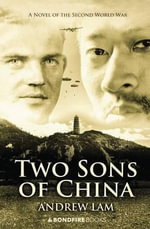 Two Sons of China - Andrew Lam