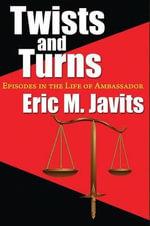 Twists and Turns - Eric M Javits