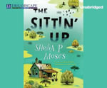 The Sittin' Up - Shelia P Moses