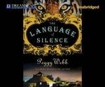 The Language of Silence - Peggy Webb