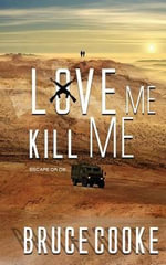Love Me Kill Me - Bruce Cooke