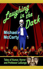 Laughing in the Dark - Michael McCarty