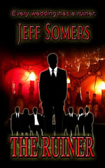 The Ruiner - Jeff Somers