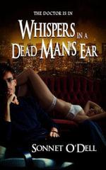 Whispers in a Dead Man's Ear - Sonnet O'Dell