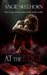 At the Edge - Angie Skelhorn