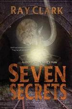 Seven Secrets - Ray Clark