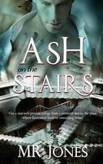 Ash on the Stairs - MR Jones
