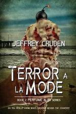 Terror a la Mode - Jeffrey Cruden