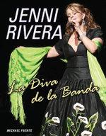 Jenni Rivera : La Diva de la Banda - Michael Puente