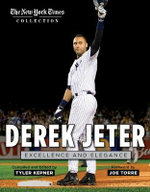 Derek Jeter : Excellence and Elegance - New York Times