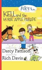 Kell and the Horse Apple Parade - Darcy Pattison
