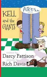 Kell and the Giants - Darcy Pattison