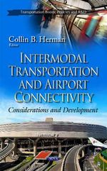 Intermodal Transportation and Airport Connectivity : Considerations and Development